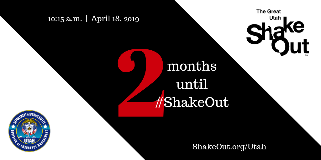 A graphic that states that it is two months until the great utah shakeout earthquake drill.