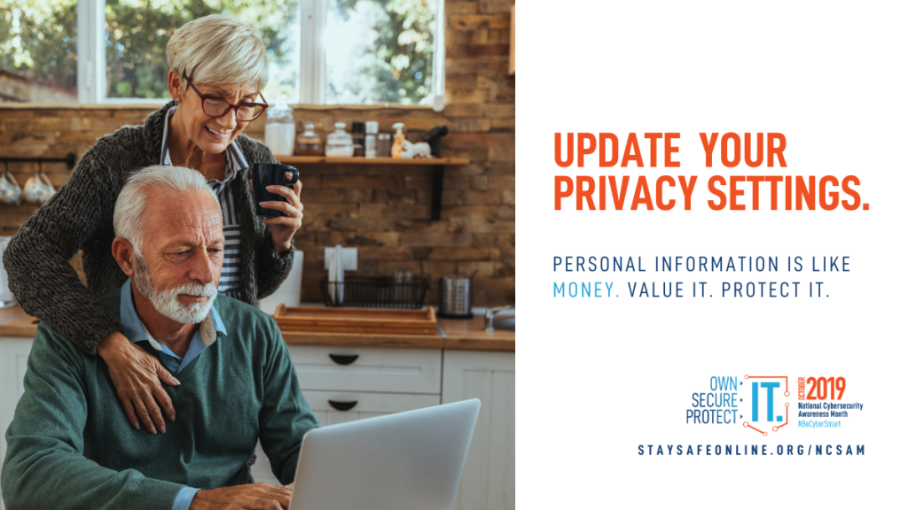 Image shows  an older couple in their kitchen with the man sitting at the computer and the woman looking over his shoulder. Text reads: update your privacy settings. Personal information is like money. Value it. Protect it.