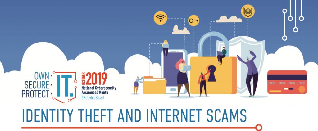 Image is animated people and elements of cybersecurity like a credit card, all pictured on a cloud and the text reads October is National CyberSecurity Month - Identity Theft and Internet Scams.