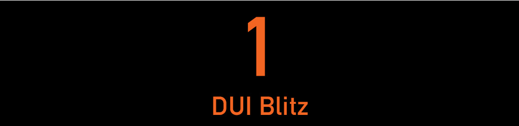 Tile with text that reads 1 DUI blitz