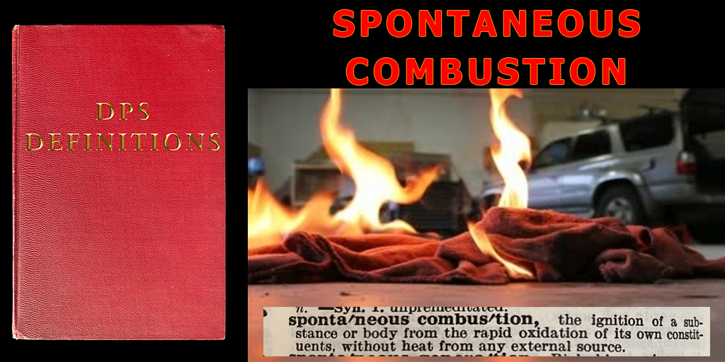 "Image shows a book cover on the left and an oily rag on fire in a garage with a car in the background. Text at the top ready ""Spontaneous combustion"" and another image at the bottom shows the definition of it ""the ignition of a substance or body from the rapid oxidation of its own constituents without heat from any external source."